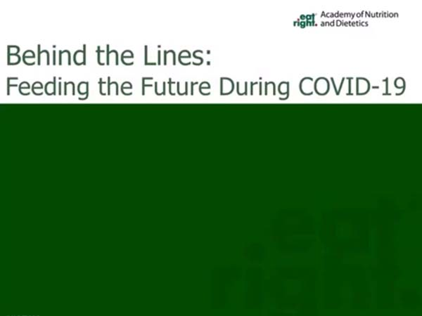 Behind the Lines Feeding the Future During COVID-19 Webinar