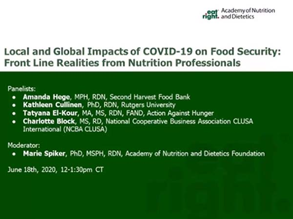 Local and Global Impacts of COVID-19 on Food Security Front-line Realities from Nutrition Professionals Webinar